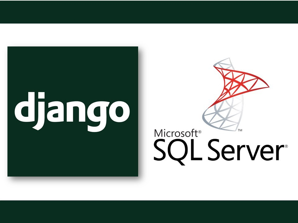 Django and MS SQL Server 2012 Connection (2018) - Royce Chua