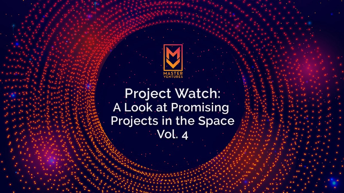 Project Watch: This Week's Look At The Projects Building A Decentralized World