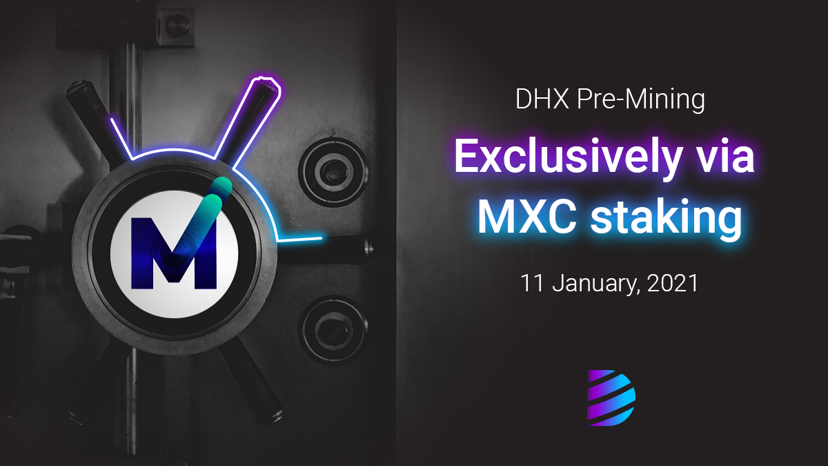 MXC Holders Given The Chance To Premine DHX For Free