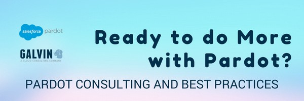Pardot Consulting and Best Practices