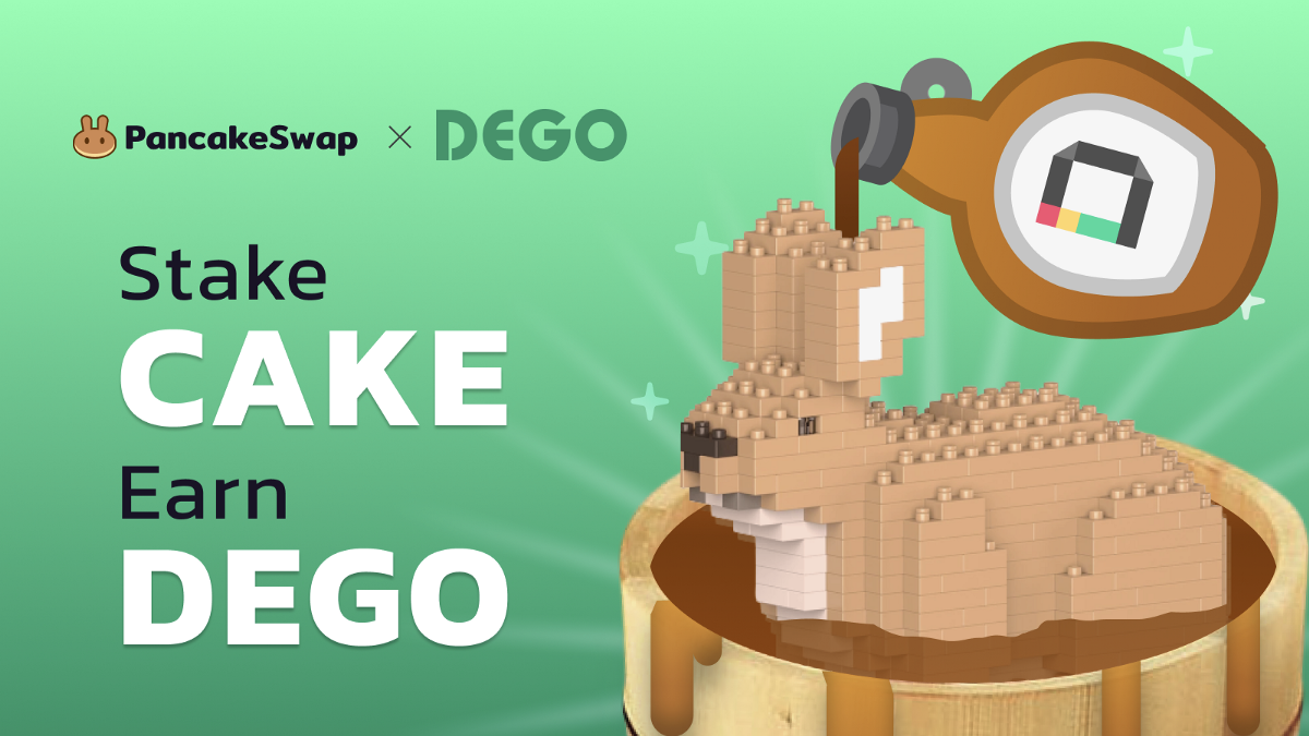 PancakeSwap Welcomes Dego Finance to Syrup Pool!