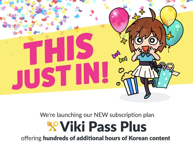 Introducing Viki Pass Plus — New Subscription Plan Offering