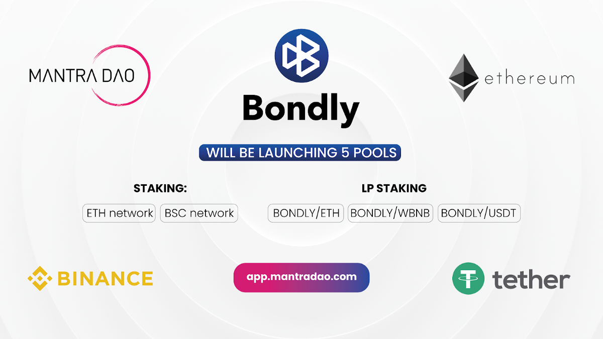 Bondly's Partnership with MANTRA DAO Creates Five New Staking Pools!