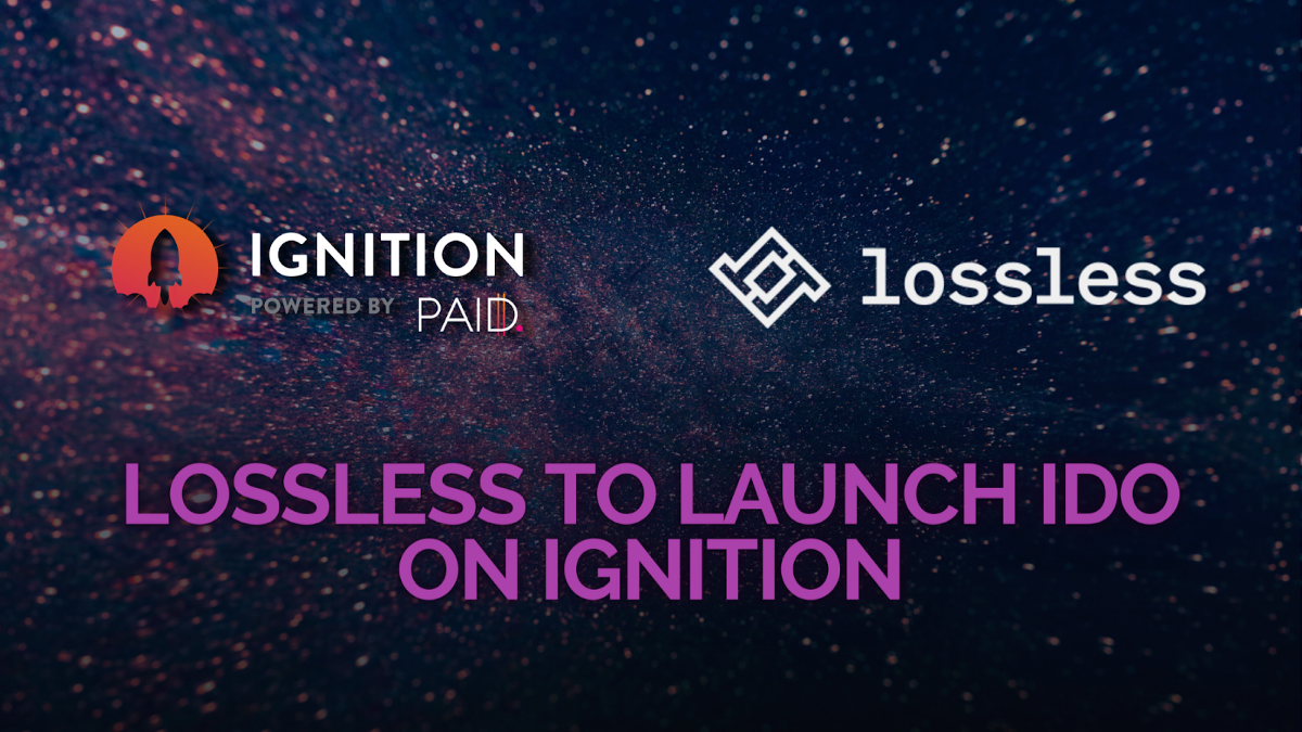 Lossless will launch its IDO on Ignition!
