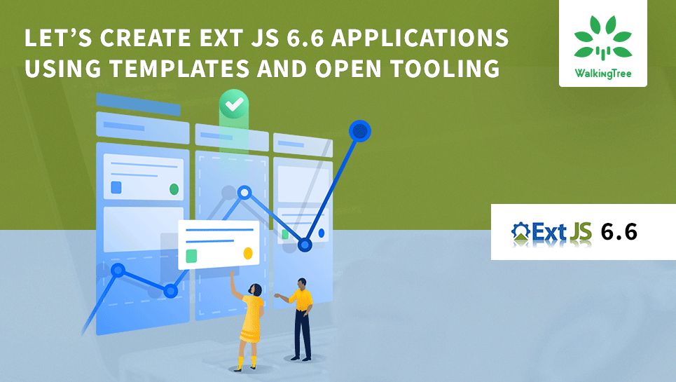 Let's Create Ext JS 6 6 Applications Using Templates and