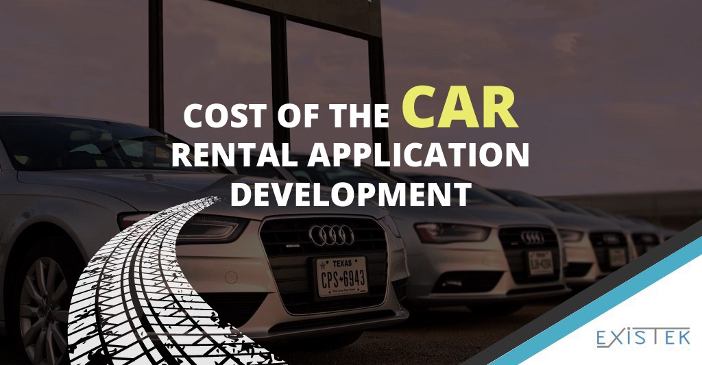 Car Rental Application Development: Cost, Timeline, and Features