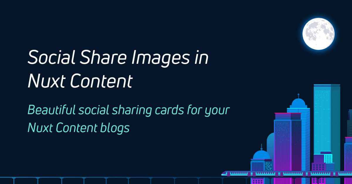 Social Share Images in Nuxt Content