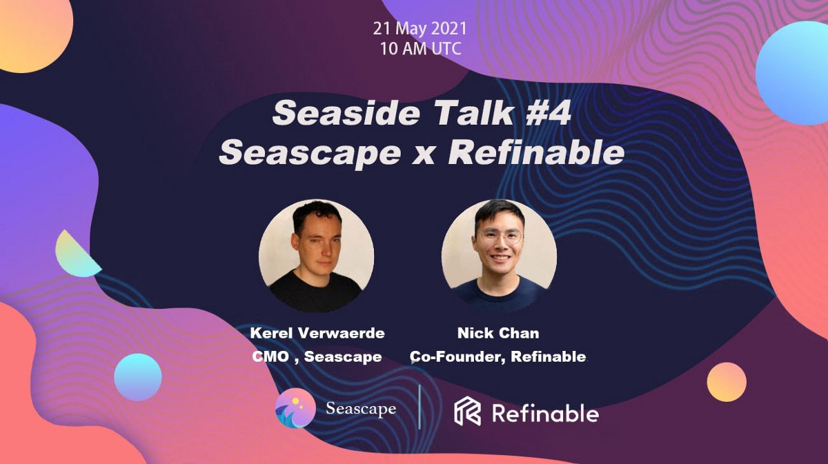 Seascape's AMA with Refinable!