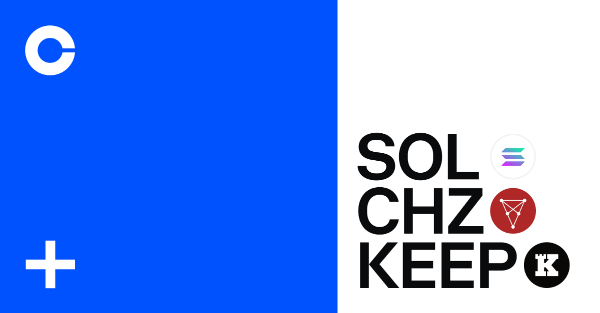 Solana (SOL), Chiliz (CHZ) and Keep Network (KEEP) are now available on Coinbase
