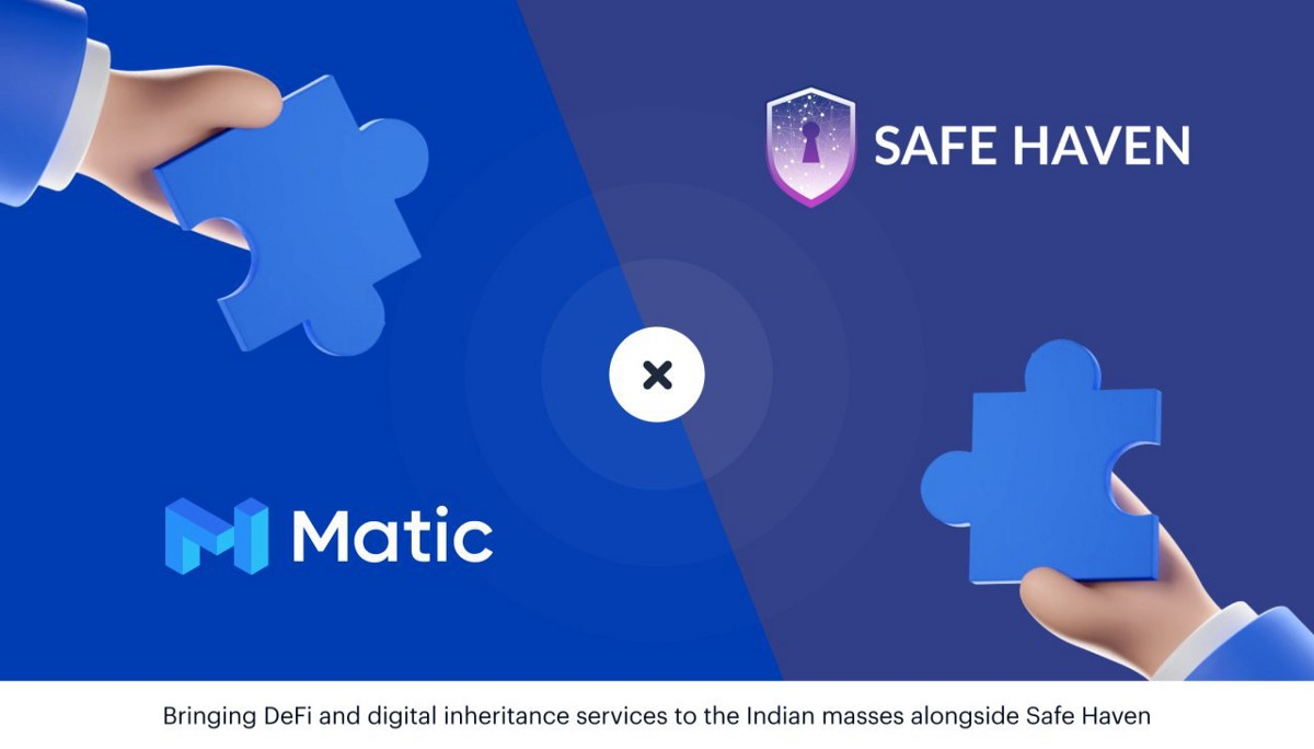 Safe Haven & Matic Network Partner to Expand Digital Inheritance Solutions Throughout India