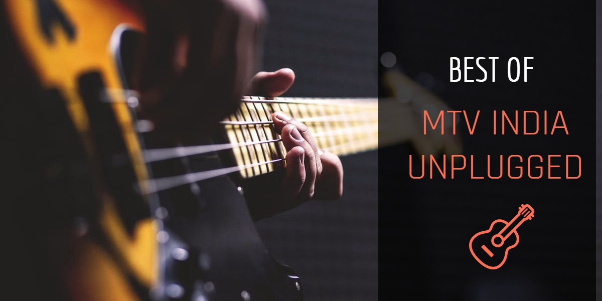 10 Mtv Unplugged Songs That Prove Acoustic Is Better Than Electronic By Musical Lee Medium All time best hindi unplugged romantic songs collection | popular hindi love songs mp3 duration 26:11 size 59.93 mb / humara music 8. 10 mtv unplugged songs that prove