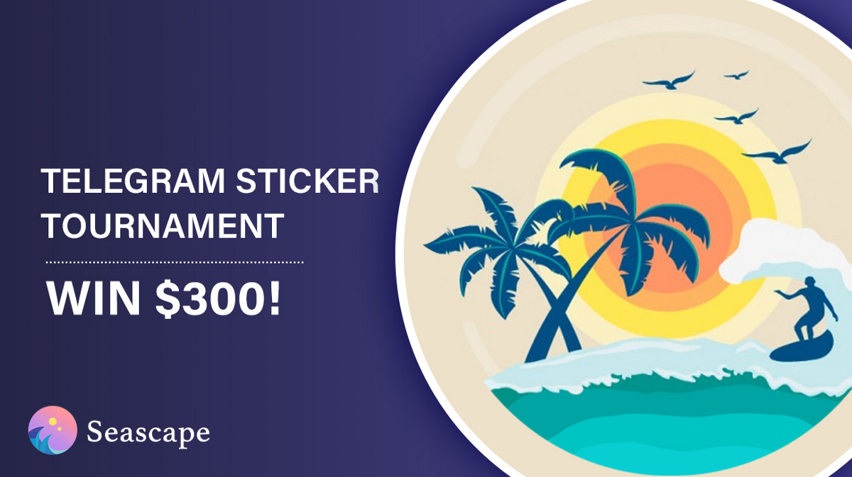 Get Stuck to Seascape in the Sticker Tournament!