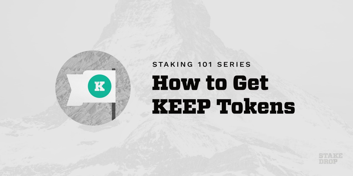 How to Get KEEP to Stake on the Keep Network