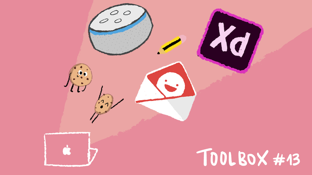 Design Toolbox: Sizzy, Really Good Emails, and XD + Alexa