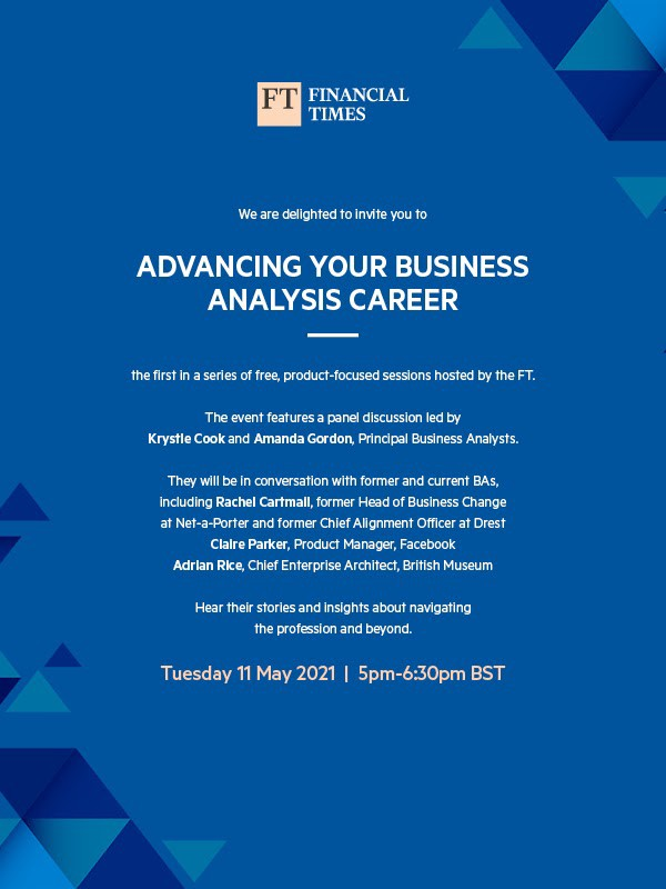 Image shows a designed promotion card for the Business Analysis event 'Advancing your business analysis career' on Tuesday 11 May 2021 at 5pm BST, for use in emails