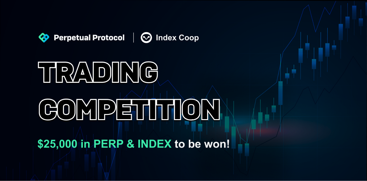 Perpetual Protocol 2nd Mainnet Trading Competition