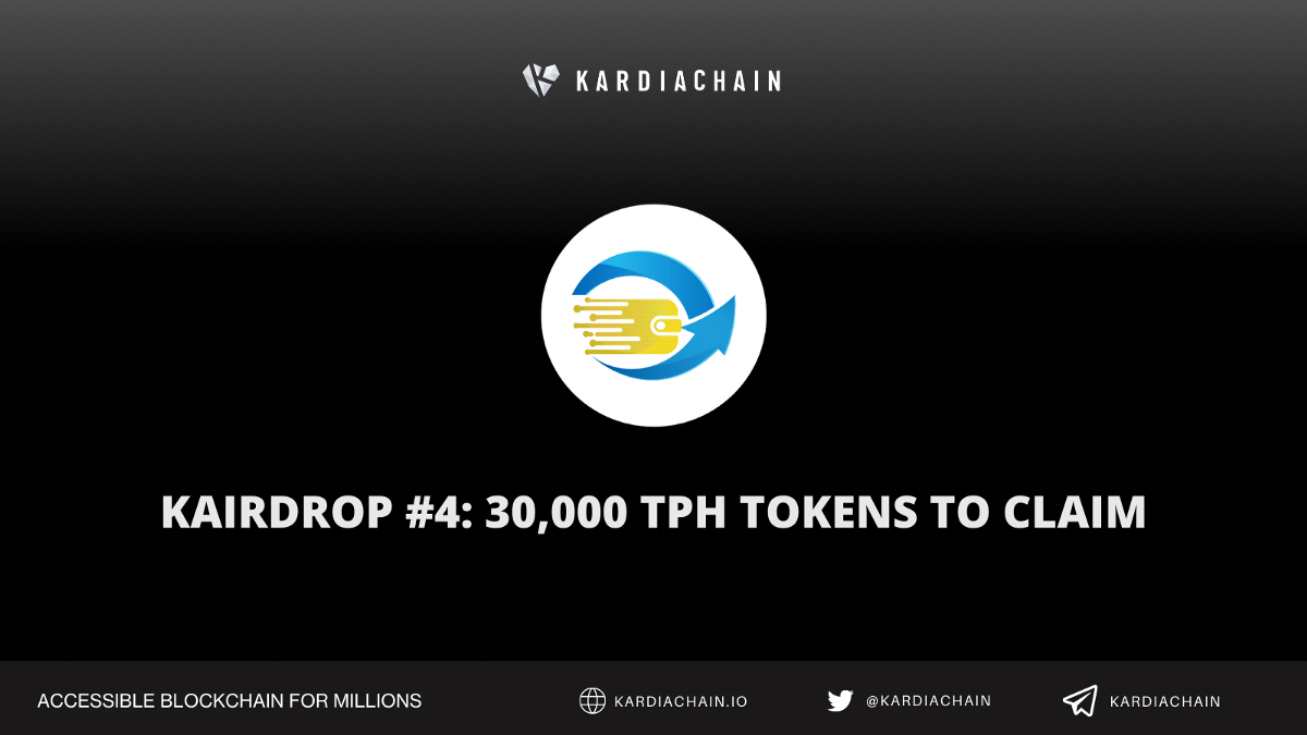 KAIRDROP #4: 30,000 TRUSTpay (TPH) tokens for KAI Holders to claim!