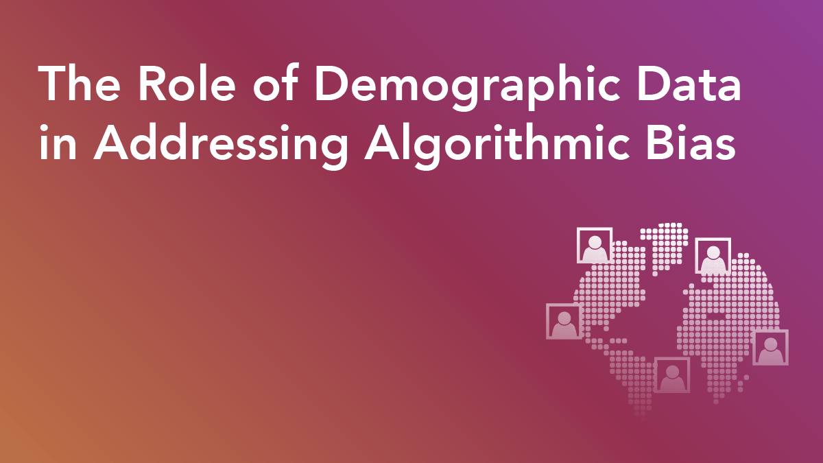 Working to Address Algorithmic Bias? Don't Overlook the Role of Demographic Data