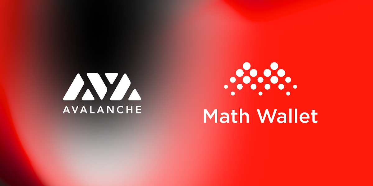 MathWallet Integrates Avalanche, the Fastest, Most Secure Smart Contracts Platform Running the…