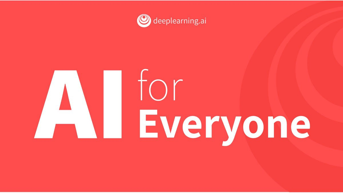 """""""AI For Everyone"""": Course Review & Key Takeaways"""