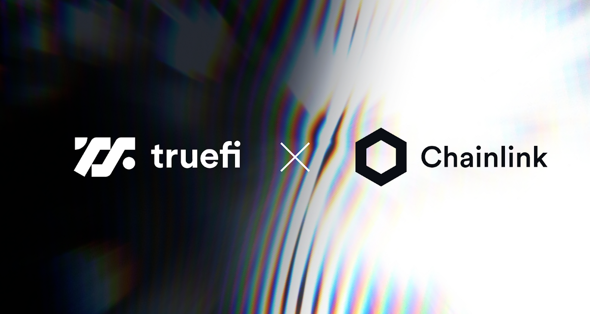 TrueFi Integrates Chainlink Price Feeds to Further Secure Zero-Collateral TUSD Loans