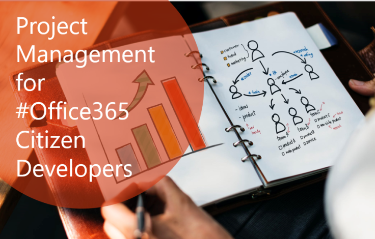 Project Management for #Office365 Citizen Developers (part 3)