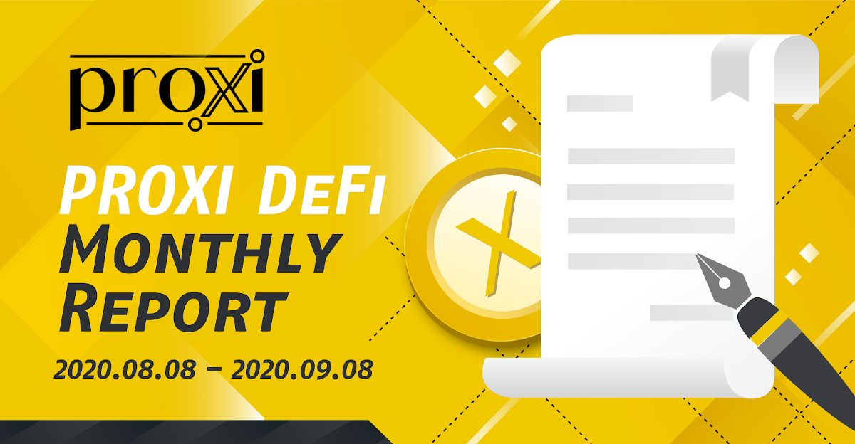 PROXI DeFi Monthly Report