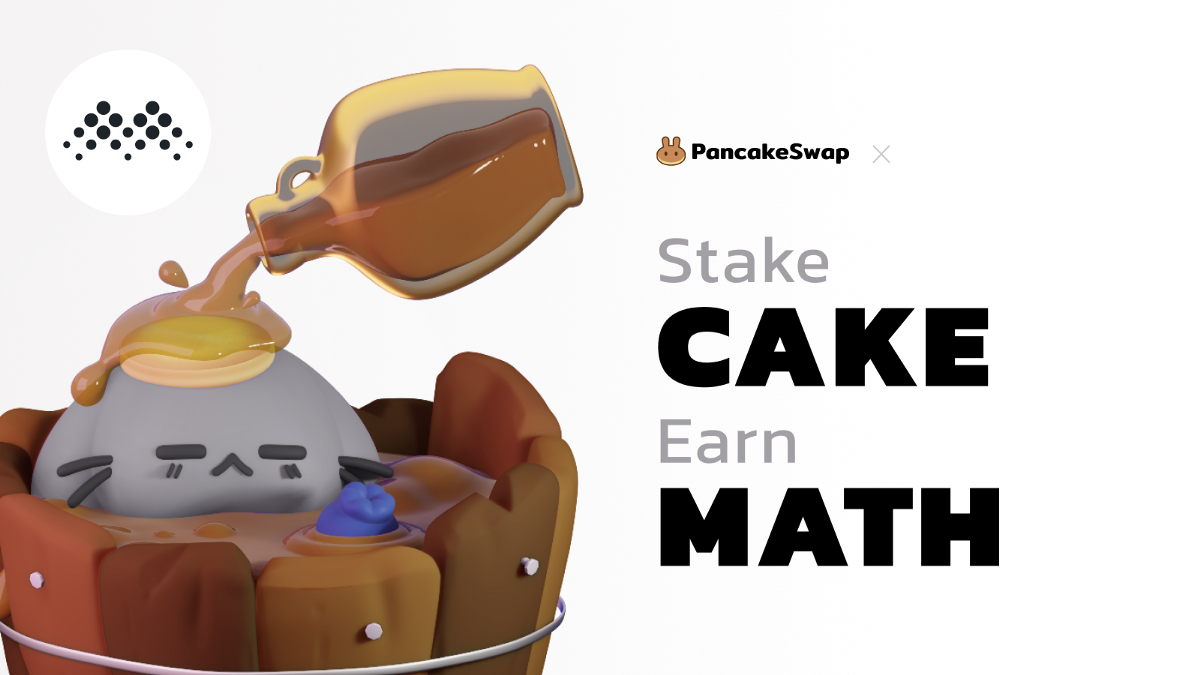 PancakeSwap Welcomes MathWallet to Syrup Pool!