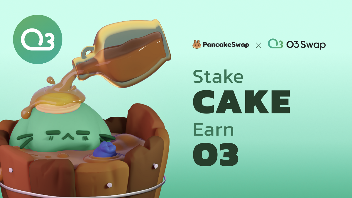 PancakeSwap Welcomes O3 Labs to Syrup Pool!