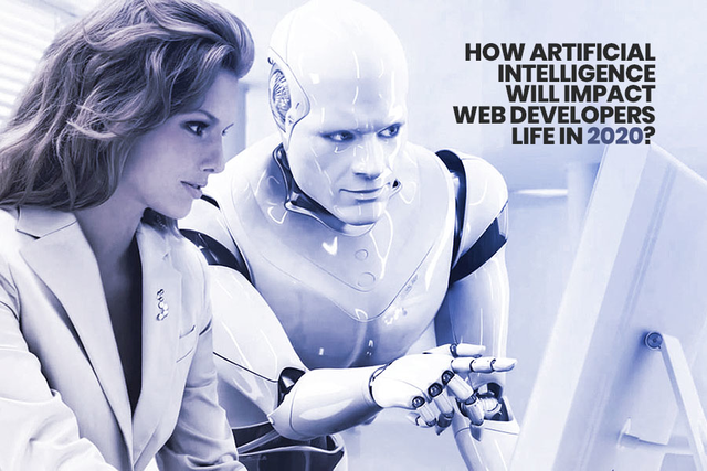 How Artificial Intelligence (AI) Will Impact Web Developers life in 2020?