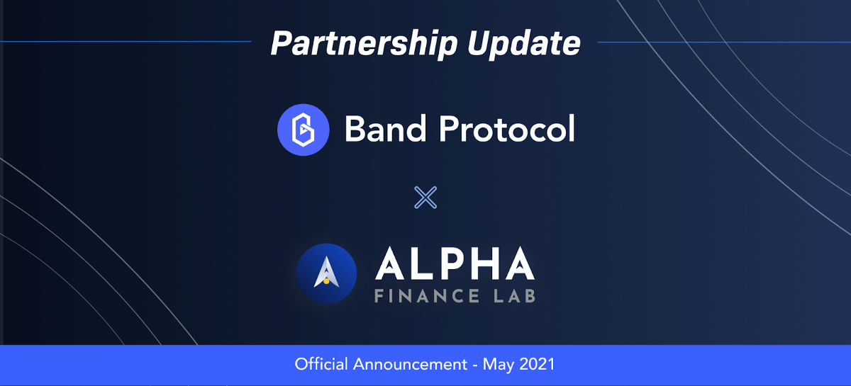 Alpha Finance Integrates Decentralized Price Oracles From Band Protocol Through Alpha Oracle…