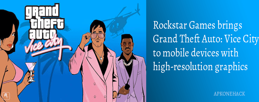 Grand Theft Auto Vice City Apk + MOD + OBB Data [Unlimited