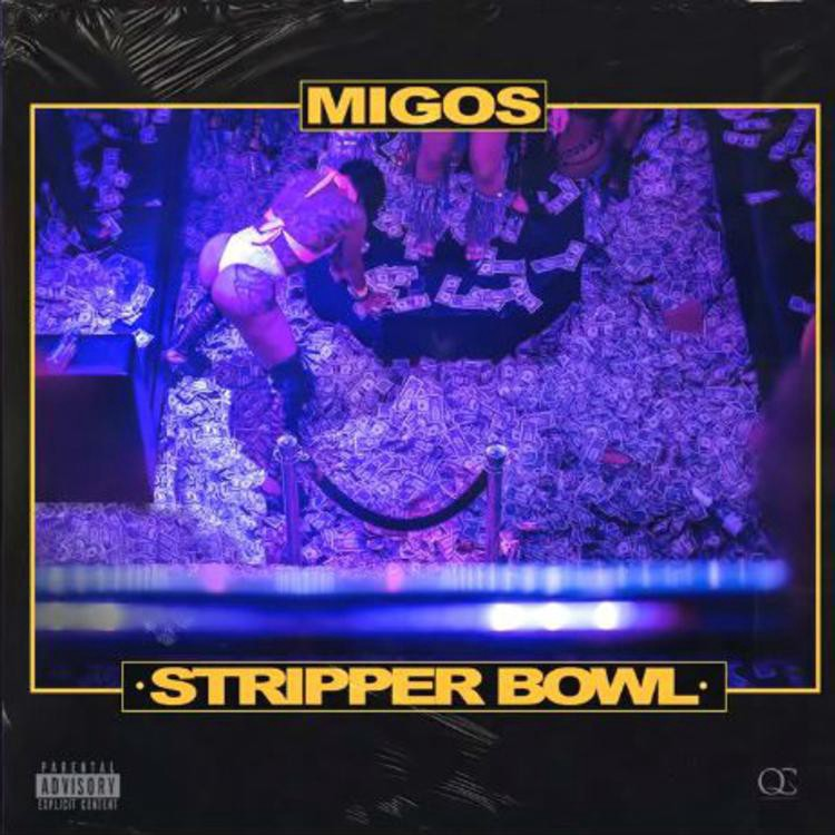 Itunes DOWNLOAD MP3: Migos — Stripper Bowl [New Song]