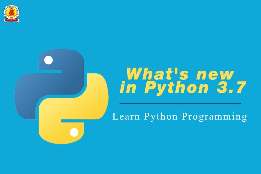 What's new in Python 3 7 | Learn Python Programming