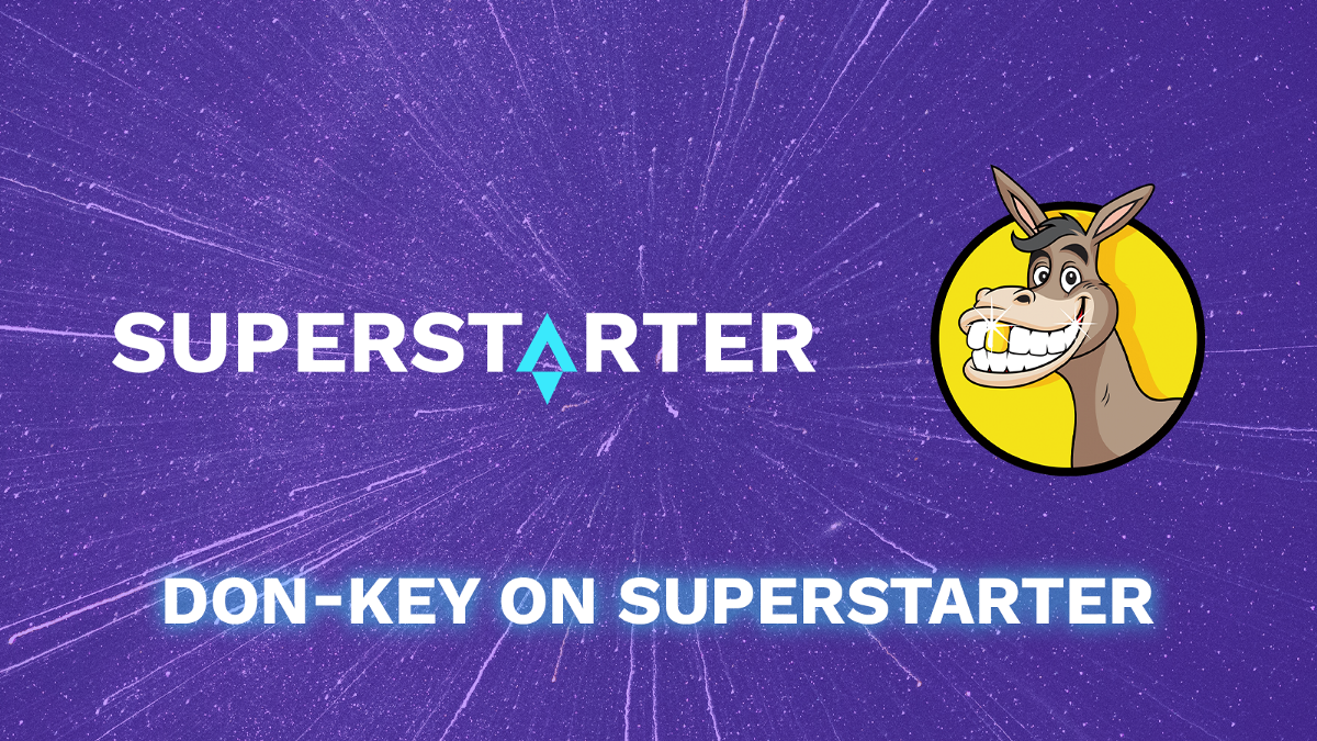 Announcing the Next Top-Tier Project Launching on SuperStarter: Don-key