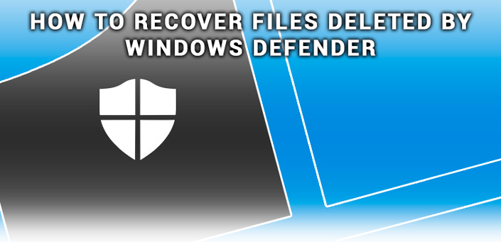 How to recover files deleted by Windows Defender? - Starus