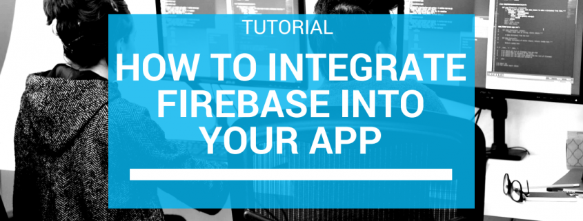 Heating up With Firebase: Tutorial on How to Integrate