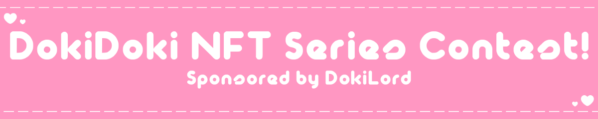 NFT Collectible Series Contest: Search for the World's Greatest DeGacha by Doki Doki