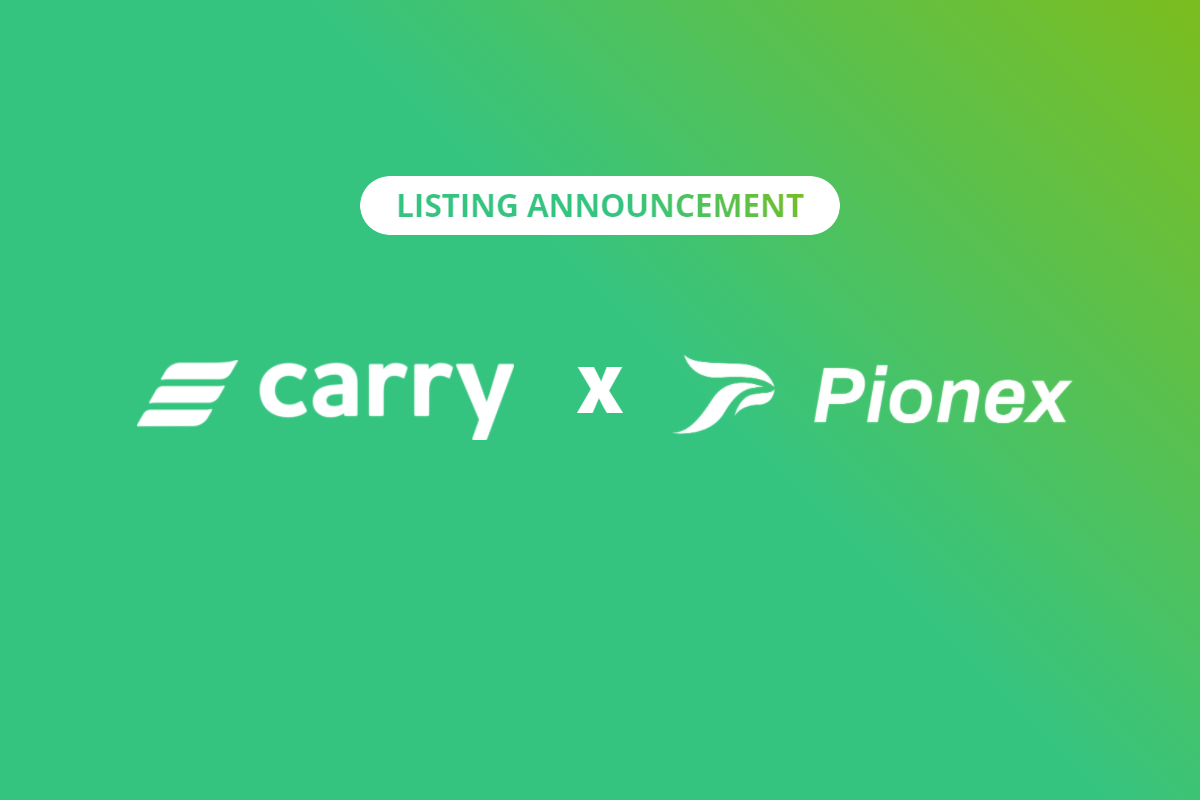 Carry X Pionex Start CRE listing Campaign!