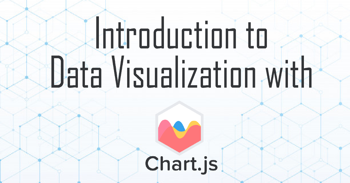 Build Interactive and Responsive Charts with Chart.js