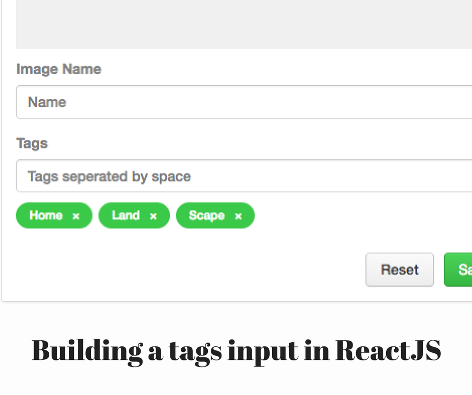 Building a tags input in ReactJS - codeburst
