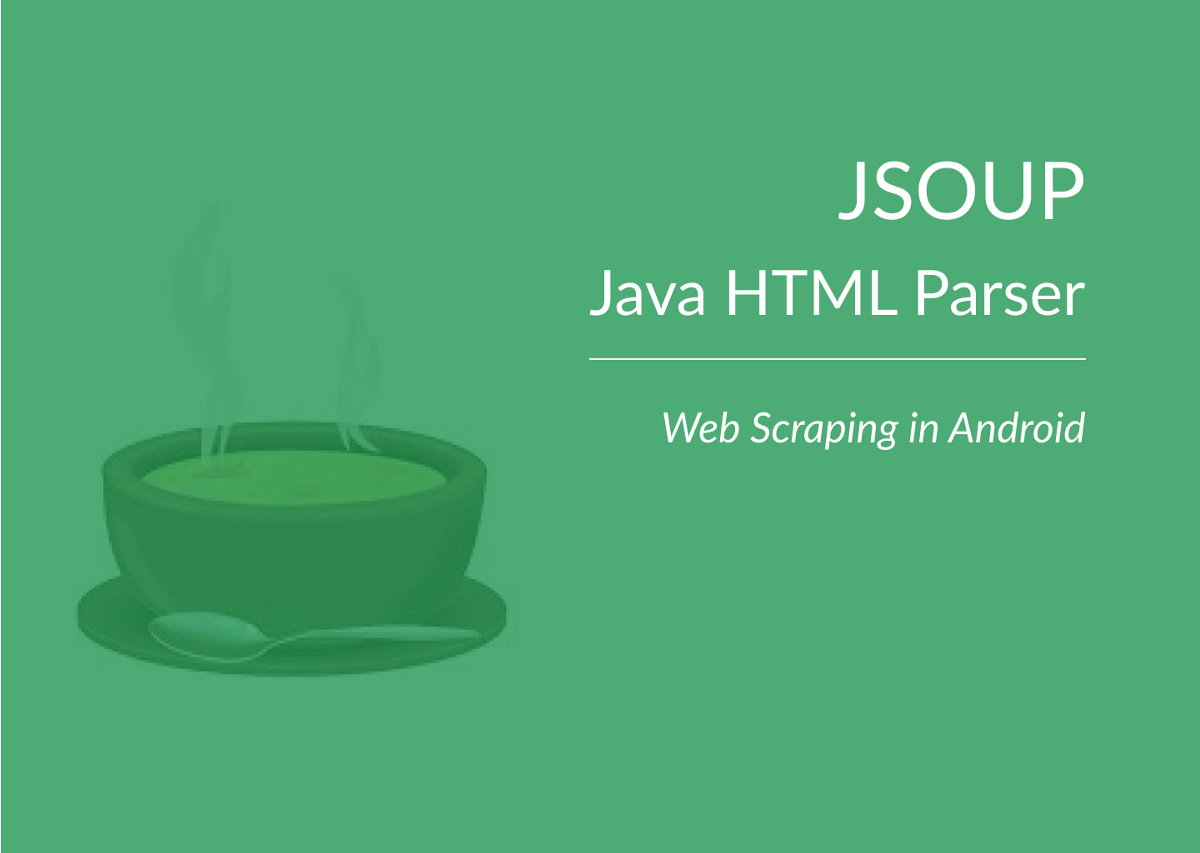 Getting Started with JSOUP in Android - Damilola Omoyiwola
