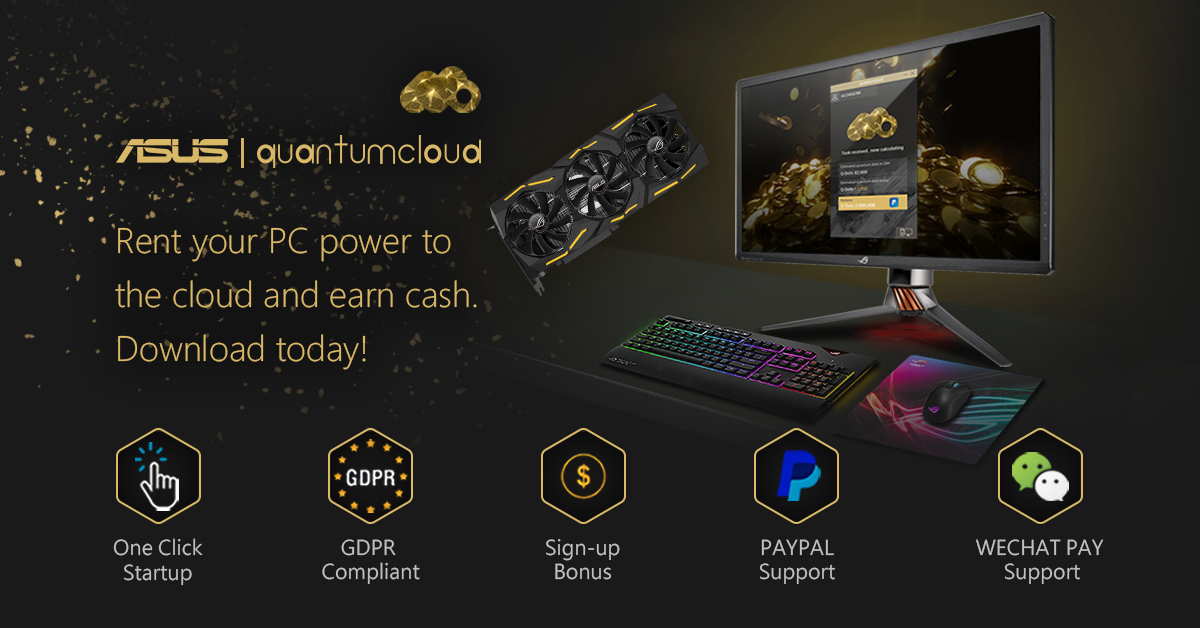 Press Release: Monetize your Idle Gaming Rigs with ASUS and Quantumcloud