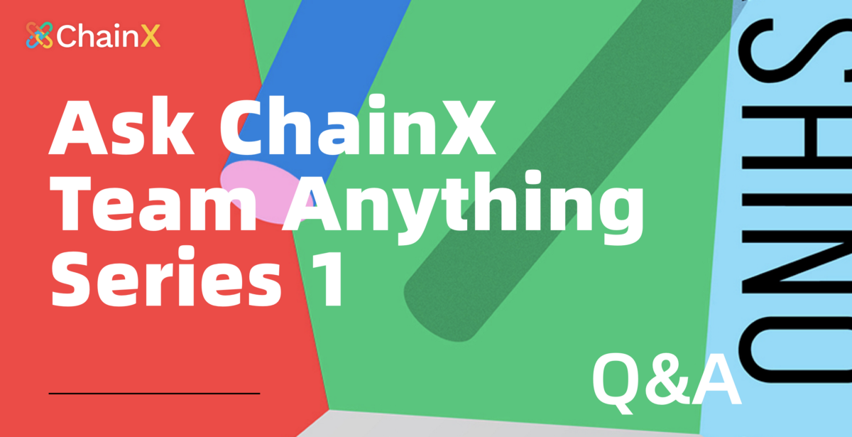 Ask Me Anything: ChainX Product Team on how SherpaX will prepare for the upcoming Kusama Slot…