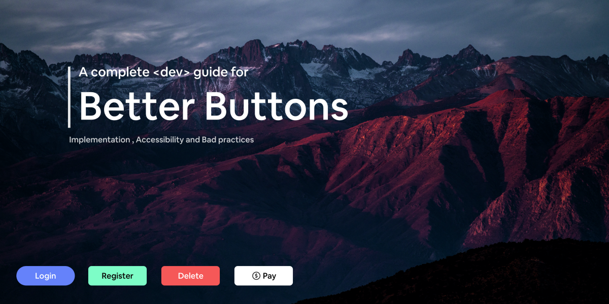 A completeguide for better buttons