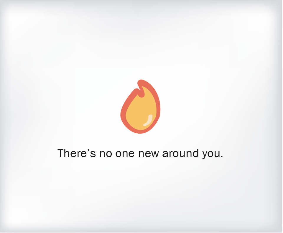 There's no one new around you: A week with Tinder - App