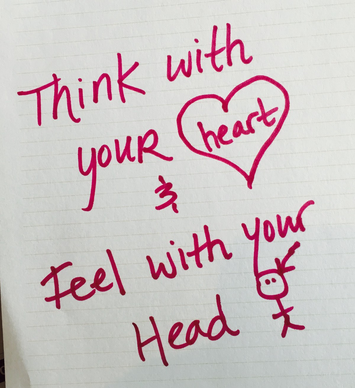 Are You Heart-Centered? You Should Think With Your Heart and Feel With Your Head