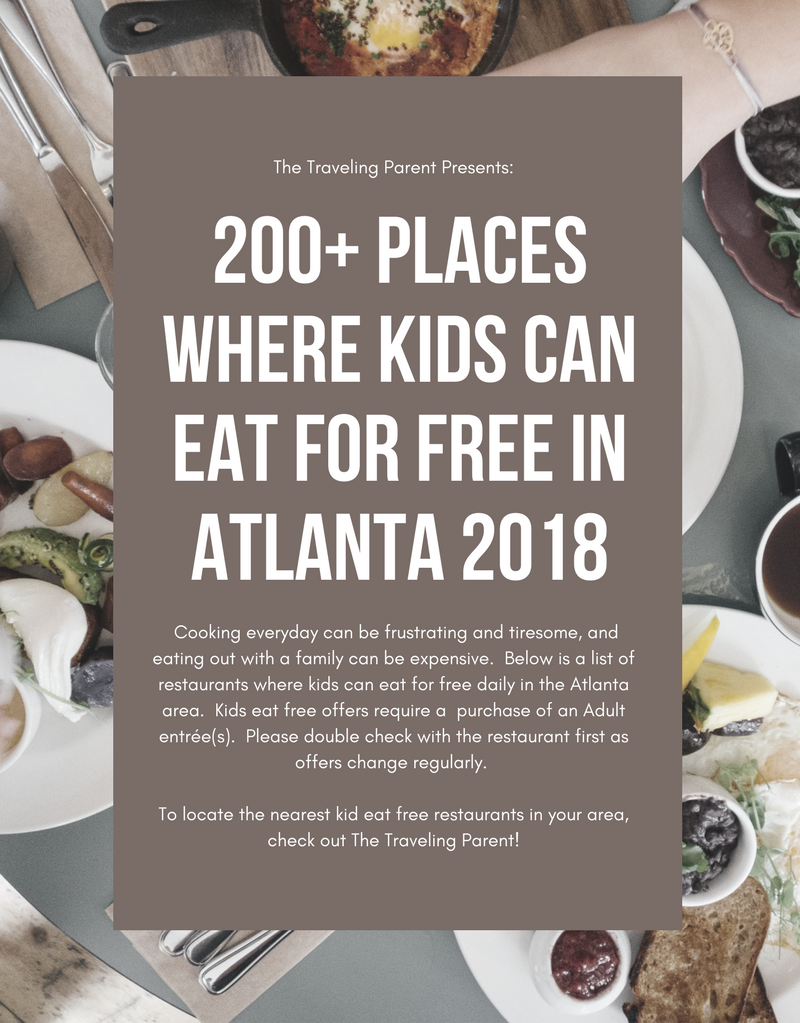 When All Kids Eat For Free >> 200 Places Where Kids Can Eat For Free In Atlanta 2018