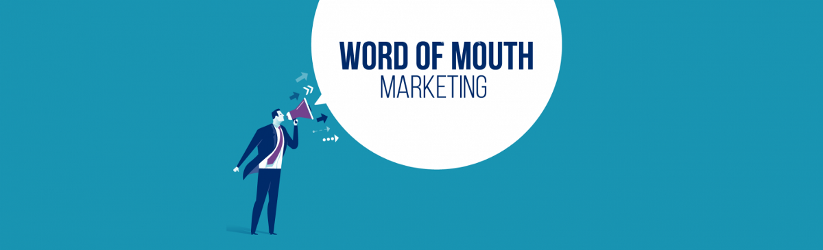 Word Of Mouth—Marketing