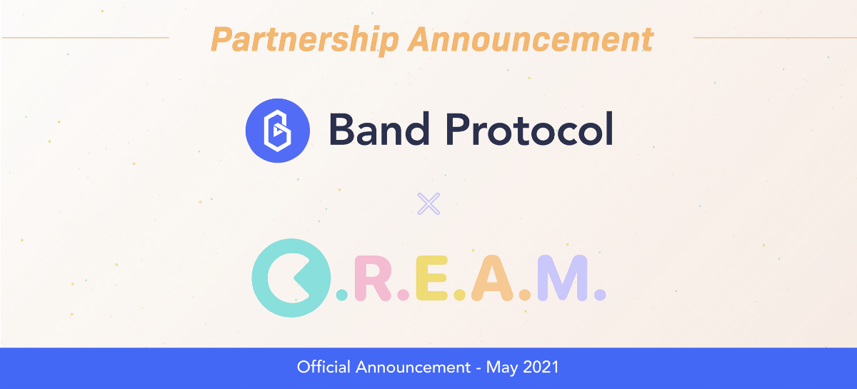 C.R.E.A.M Upgrades All Lending and Borrowing Markets to Integrate Band Protocol Oracles
